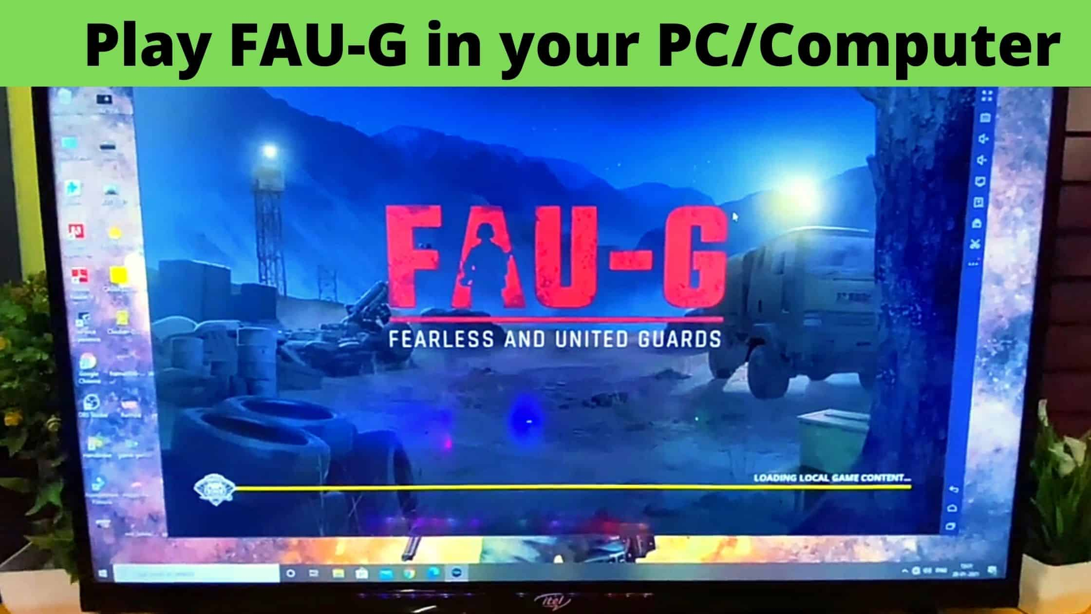 Play FAUG in pc