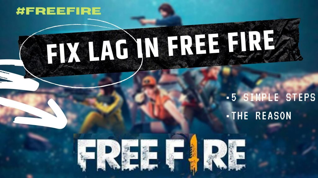 Fix lag in free fire